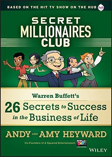A. Heyward Secret Millionaires Club Warren Buffett's 26 Secrets To Success In The Bus
