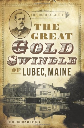 Carrie C. Bangs The Great Gold Swindle Of Lubec Maine