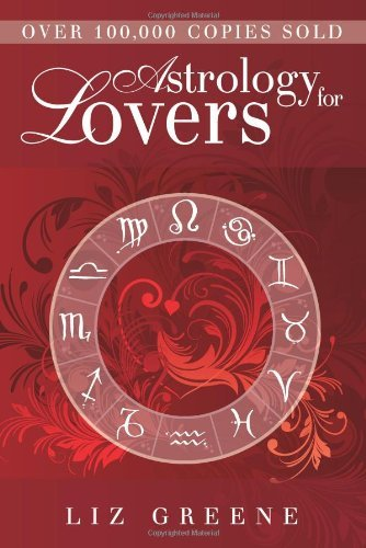 Liz Greene Astrology For Lovers