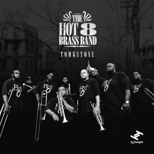 Hot 8 Brass Band Tombstone