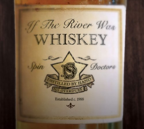 Spin Doctors If The River Was Whiskey Digipak