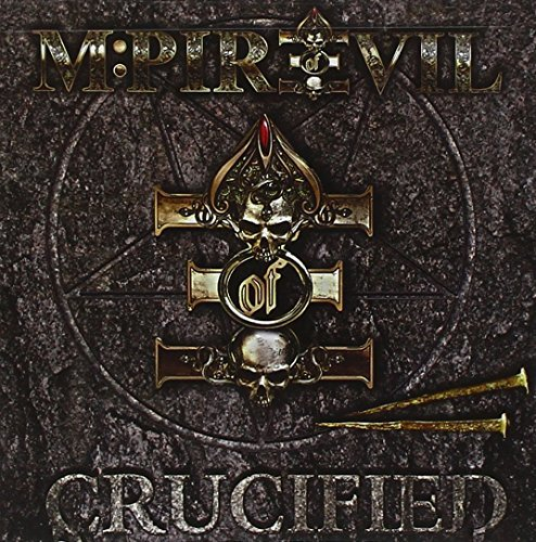 M Pire Of Evil Crucified