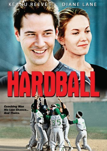 Hardball Reeves Lane Hawkes Sweeney Mcg Pg13