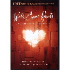 Michael W. Smith Third Day City On A Hill Artist With Open Hearts A Community In Worship