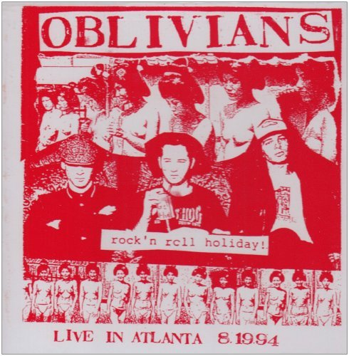 Oblivians Rock N Roll Holiday (live In A