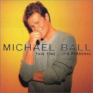 Michael Ball This Time Its Personal