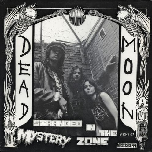 Dead Moon Stranded In The Mystery Zone Lp