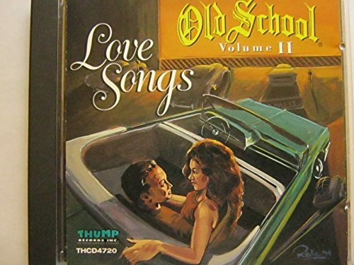 Old School Love Songs Vol. 2 Old School Love Songs Old School Love Songs Old School Love Songs