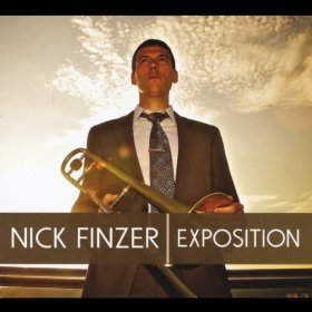 Nick Finzer Exposition Digipak