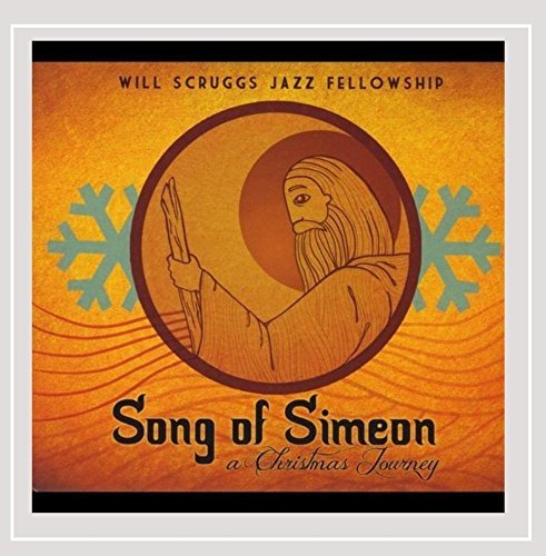 Scruggs Will Jazz Fellowship Song Of Simeon A Christmas Jo