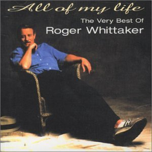 Roger Whittaker All Of My Life Very Best Of R Import Aus