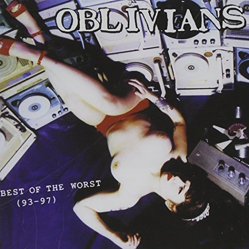 Oblivians 1993 97 Best Of The Worst