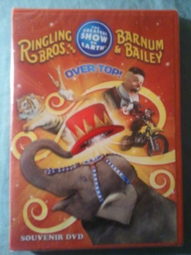 Ringling Bros. And Barnum & Bailey Presents Over T