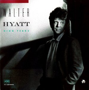Hyatt Walter King Tears