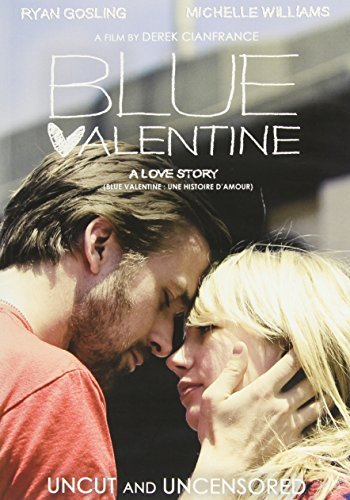 Ryan Gosling Michelle Williams Blue Valentine (uncut And Uncensored) Uncut & Uncensored