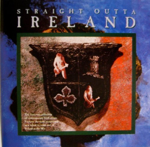 Straight Outta Ireland Straight Outta Ireland