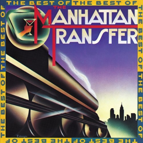 Manhattan Transfer Best Of The Manhattan Transfer