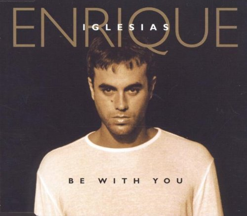 Enrique Iglesias Be With You