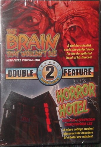 The Brain That Wouldn't Die Horror Hotel (double