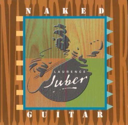 Laurence Juber Naked Guitar