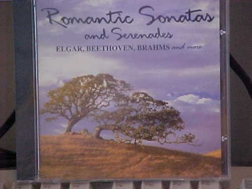 Romantic Sonatas & Serenades Romantic Sonatas & Serenades