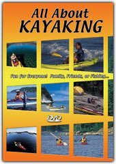 All About Kayaking All About Kayaking