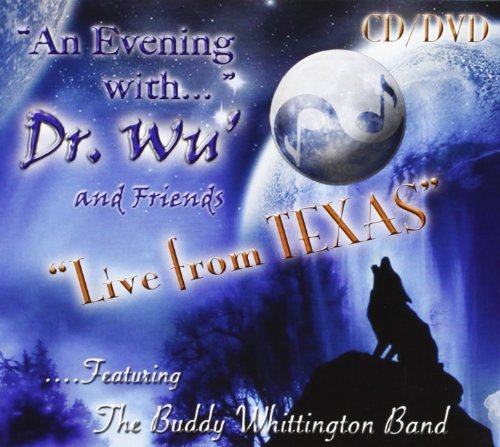 Dr. Wu' & Friends Evening With Dr. Wu' & Friends Feat. Buddy Whittington Band