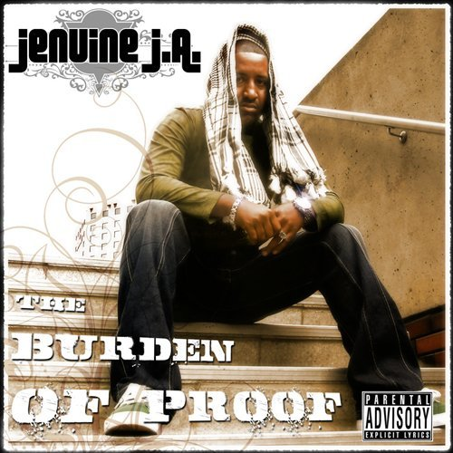 Jenuine J.A. Burden Of Proof