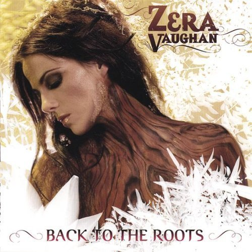 Zera Vaughan Back To The Roots