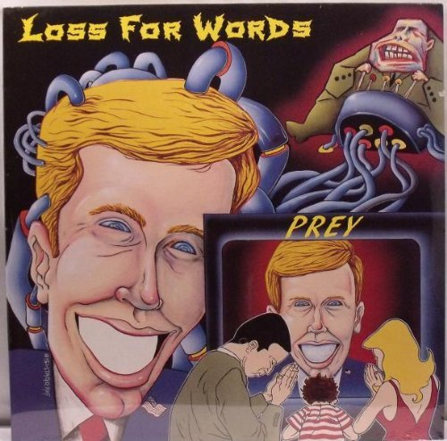 Loss For Words Prey