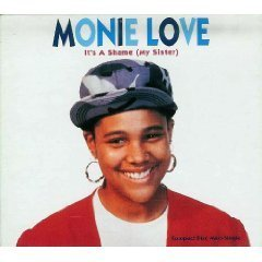 Love Monie Its A Shame