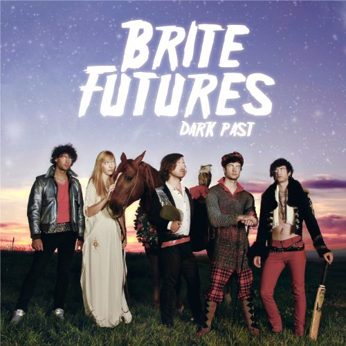 Brite Futures Dark Past
