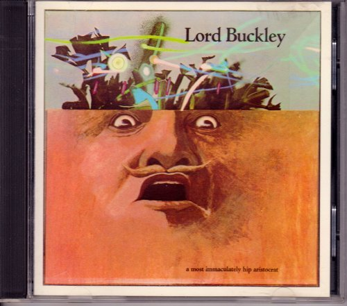 Lord Buckley Most Immaculately Hip Aristocrat