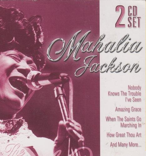 Mahalia Jackson The Gospel Queen Just As I Am