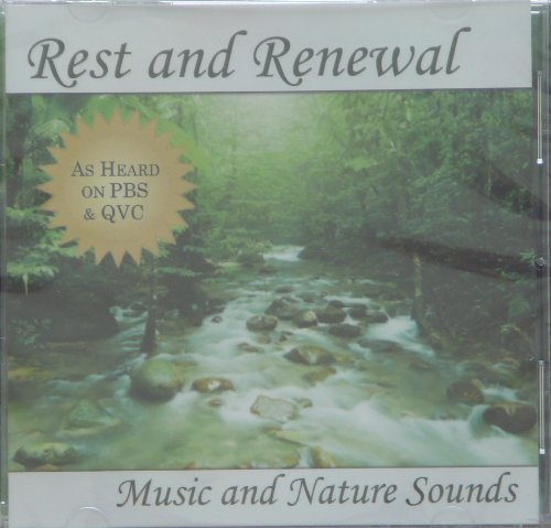 Various Rest And Renewal Music And Nature Sounds As Heard