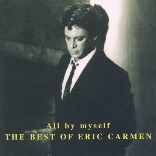 Eric Carmen All By Myself The Best Of Import Gbr