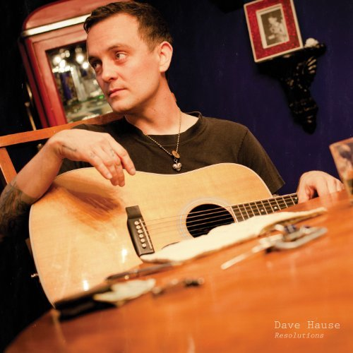 Dave Hause Resolutions Incl. Bonus CD