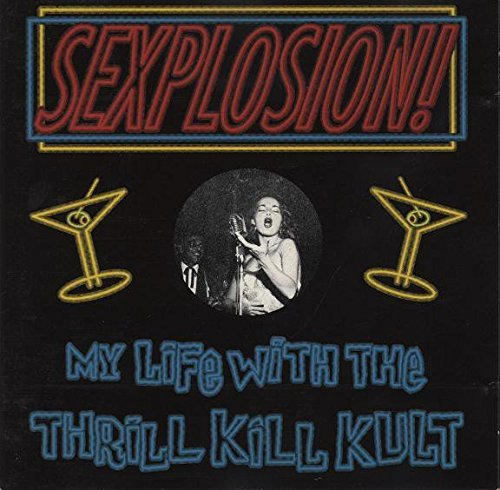 Thrill Kill Kult Sexplosion