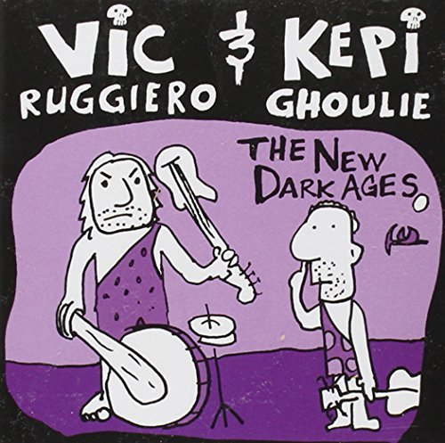 Ruggiero Vic & Kepi Ghoulie New Dark Ages Split