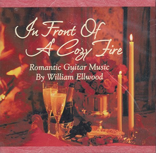 William Ellwood In Front Of A Cozy Fire Romantic Guitar Music