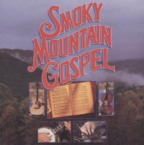 Smoky Mountain Gospel Smoky Mountain