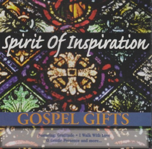 Gospel Gifts Spirit Of Inspiration Gospel Gifts Spirit Of Inspiration