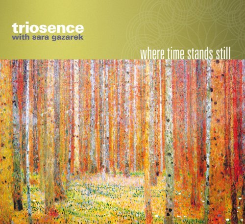 Triosence With Sara Gazarek Where Time Stands Still