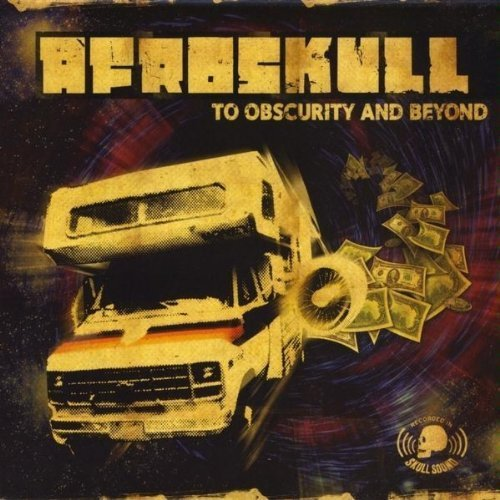 Afroskull To Obscurity & Beyond