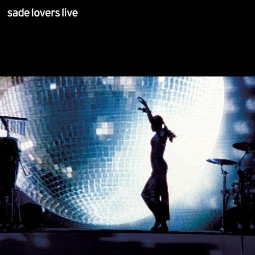 Sade Lovers Live