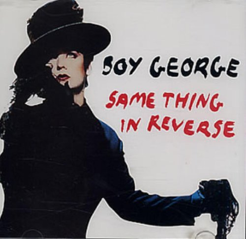Boy George Same Thing In Reverse (x5)