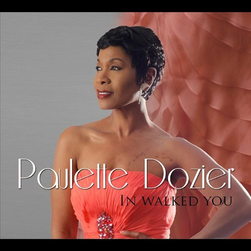 Dozier Paulette In Walked You