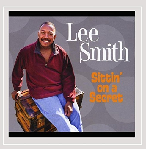 Smith Lee Sittin' On A Secret