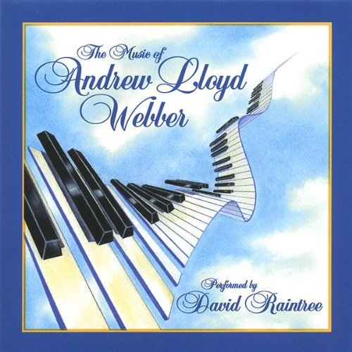 Raintree David Andrew Lloyd Webber The Music