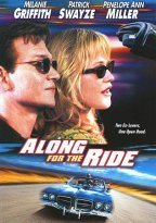 Along For The Ride Griffith Swayze Miller Bauer